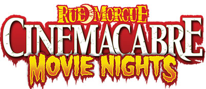 Logo of Rue Morgue Cinema Cabre Movie Nights