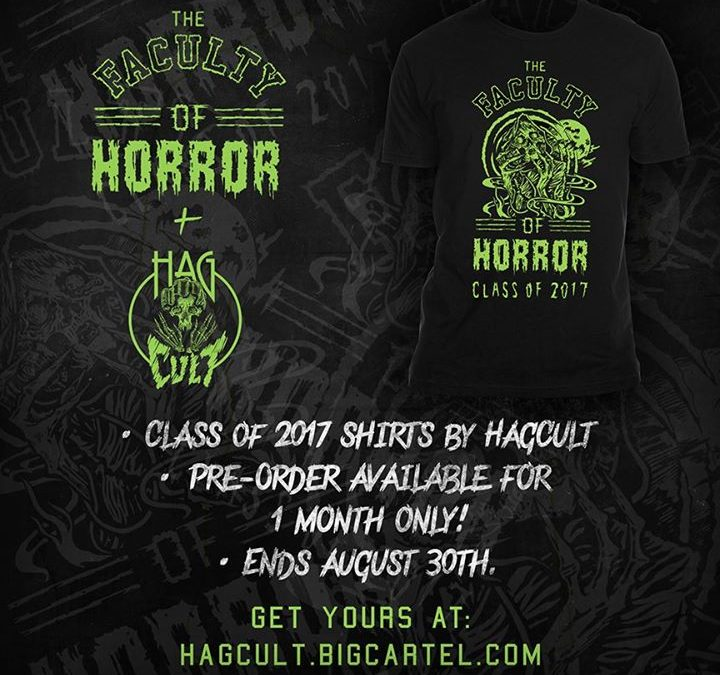 The Faculty of Horror & HagCult unveil limited edition Class of 2017 T-shirts!