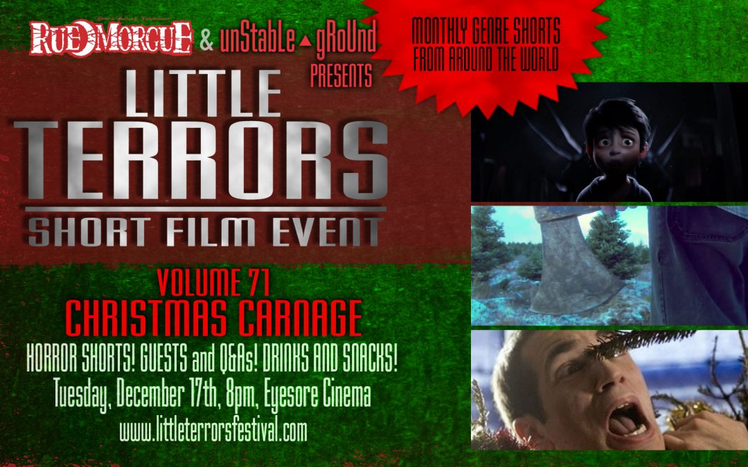 Holiday horror galore at the Xmas edition of LITTLE TERRORS